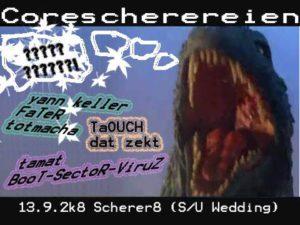 13.09.2008 Corescherereien @ Scherer8 / Berlin