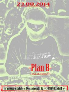 23.08.2014 Plan B @ Mikroport / Krefeld